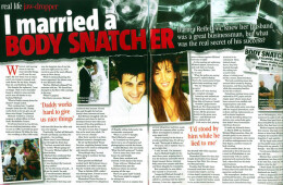'I married a body snatcher'